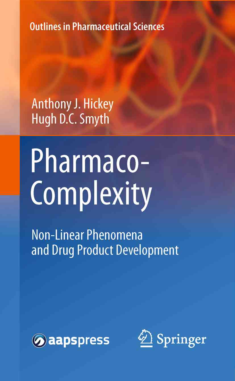 Pharmaco-Complexity By Hickey, Anthony J./ Smyth, Hugh D. C.